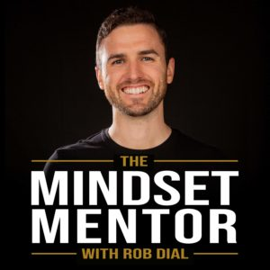 Motivational Podcasts The Mindset Mentor