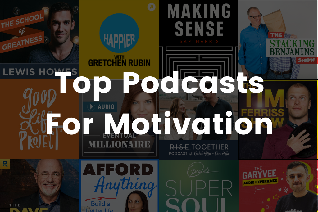 Best Podcast For Motivation in 2020