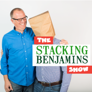 Finance Podcasts The Stacking Benjamins Show