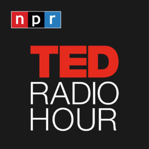 Inspirational Podcasts TED Radio Hour