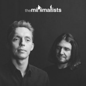 Inspirational Podcasts The Minimalists