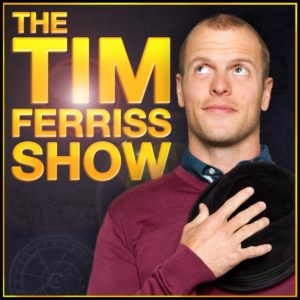 Motivational Podcasts The Tim Ferriss Show