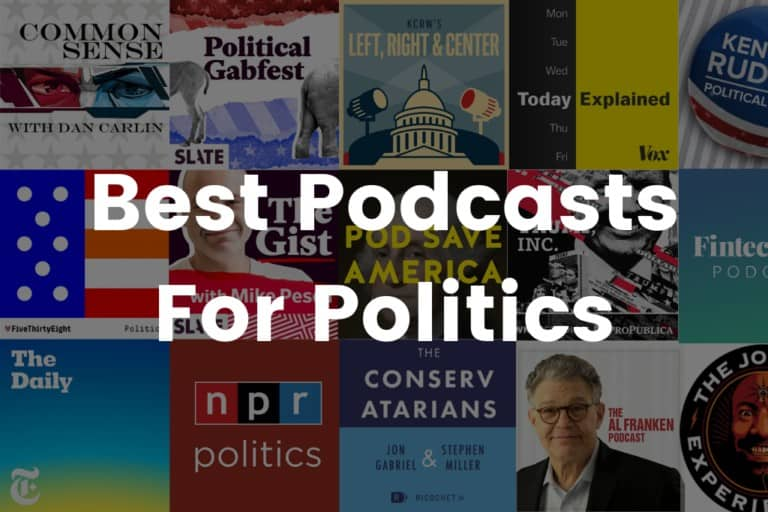 Best Podcasts For Politics