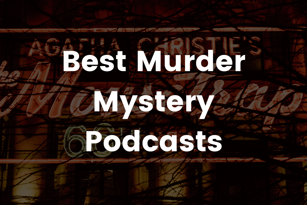 Good murder mystery podcast