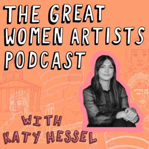 The Great Women Artists history podcast