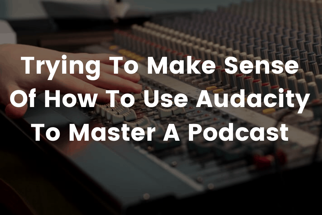 how to master a voice over audio using audacity