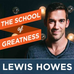 School of Greatness with Lewis Howes podcast logo