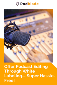 Whitelabel podcast editing for podcast coaches