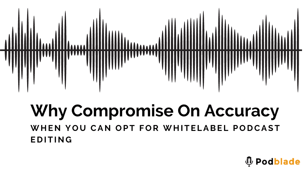 Podblade Whitelabel podcast editimg and automated invoice