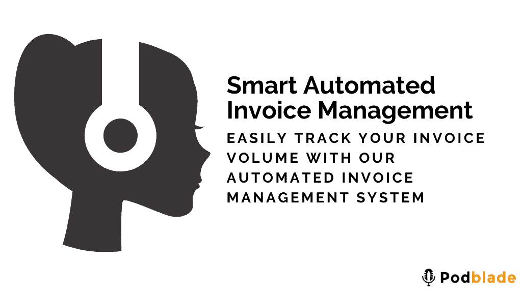 Whitelabel podcast editing service renders you an electronic invoicing system that makes processing and exchange of information seamless and smooth.